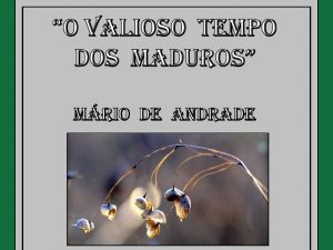 o-valioso-tempo-dos-maduros-mario-de-andrade-1-728